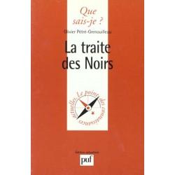 Olivier Pétré-Grenouilleau - La traite des noirs