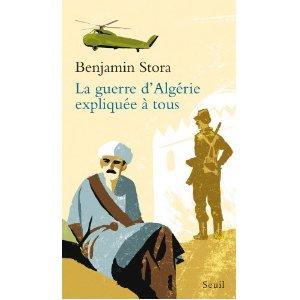 Benjamin Stora - La guerre d'Algérie expliquée à tous