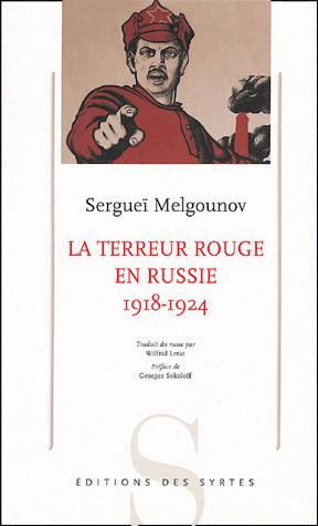 Sergueï Melgounov - La terreur rouge en Russie