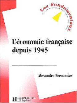 Alexandre Fernandez - L'économie française depuis 1945