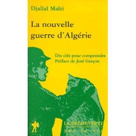 Djallal Malti - La nouvelle guerre d'Algérie
