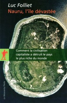 Luc Folliet - Nauru, l'île dévastée._