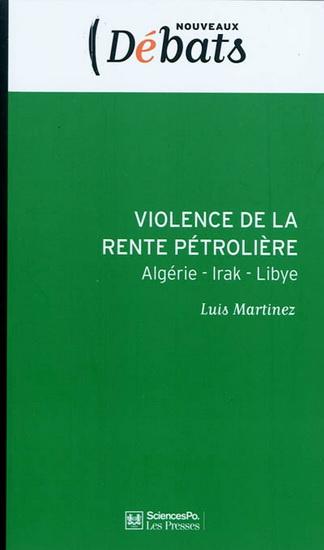 Luis Martinez - Violence de la rente pétrolière