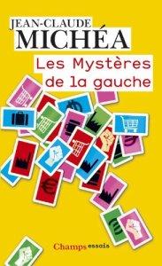 Jean-Claude Michéa - Les mystères de la gauche