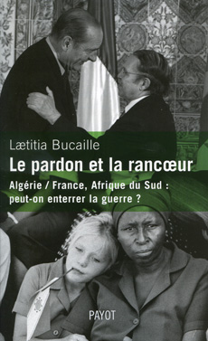 Laetitia Bucaille - Le pardon et la rancoeur