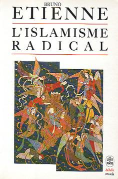 Bruno Etienne - L'islamisme radical