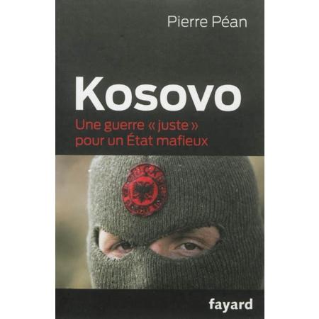 Pierre Péan - Kosovo