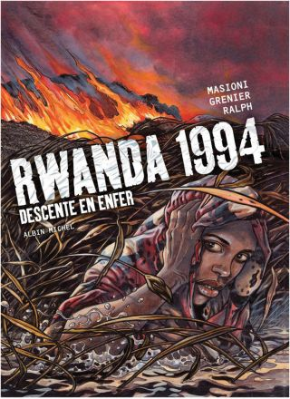 Rwanda 1994 - Tome 1 Descente en enfer