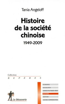 Tania Angeloff - Histoire de la société chinoise