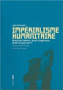 Jean Bricmont - Impérialisme humanitaire