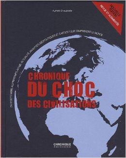 Aymeric Chauprade - Chronique du choc des civilisations