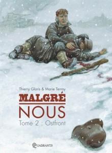 Thierry Gloris, Marie Terray - Malgré nous