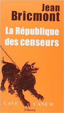 Jean Bricmont - La République des censeurs