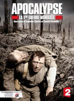 Apocalypse 1e guerre mondiale