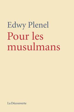 Edwy Plenel - Pour les musulmans