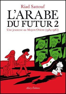 Riad Sattouf - L'arabe du futur, tome 2