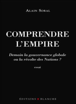 Alain Soral - Comprendre l'Empire