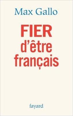 Max Gallo - Fier d'être français