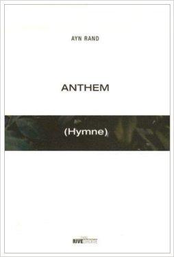 Ayn Rand - Anthem (hymne)