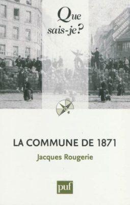Jacques Rougerie - La Commune de 1871