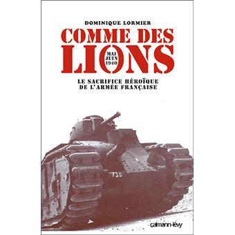 Dominique Lormier - Comme des lions